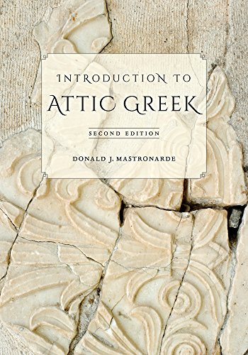 The best books on Learning Ancient Greek - Introduction to Attic Greek by Donald Mastronarde