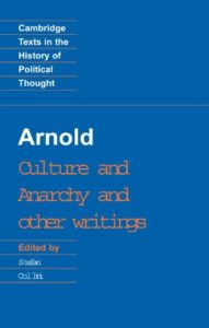 David Russell on The Victorian Essay - Culture and Anarchy and Other Writings by Matthew Arnold