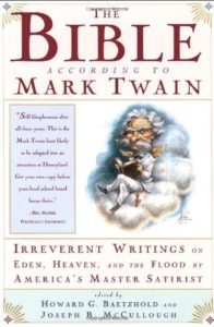 The best books on Adam and Eve - The Bible According to Mark Twain by Mark Twain