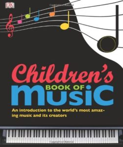 Best Music Books for Kids - The Children's Book of Music