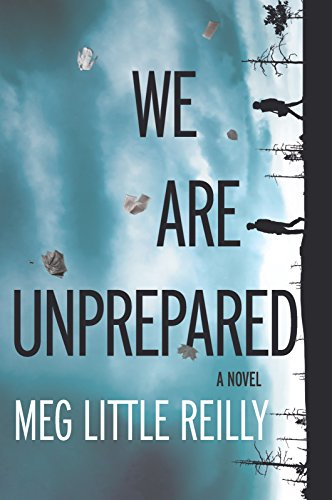 The Best Cli-Fi Books - We Are Unprepared by Meg Little Reilly