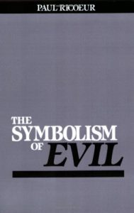 The best books on Adam and Eve - The Symbolism of Evil by Paul Ricoeur