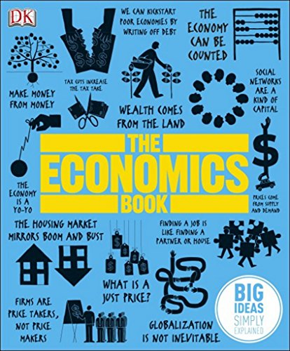 The best books on The History of Economic Thought - The Economics Book by Niall Kishtainy