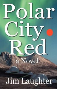 The Best Cli-Fi Books - Polar City Red by Jim Laughter