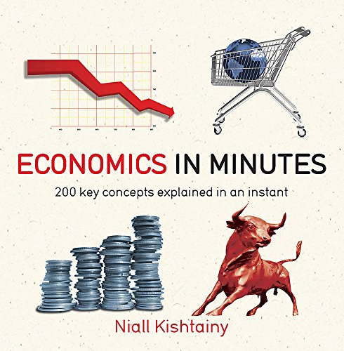 The best books on The History of Economic Thought - Economics in Minutes by Niall Kishtainy