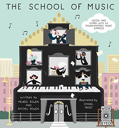 Best Music Books for Kids - The School of Music by Meurig and Rachel Bowen & Rachel Bowen