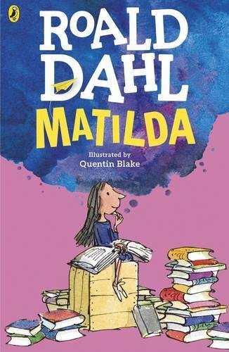 Kiran Millwood Hargrave on Fierce Girls in Tween Fiction - Matilda by Roald Dahl