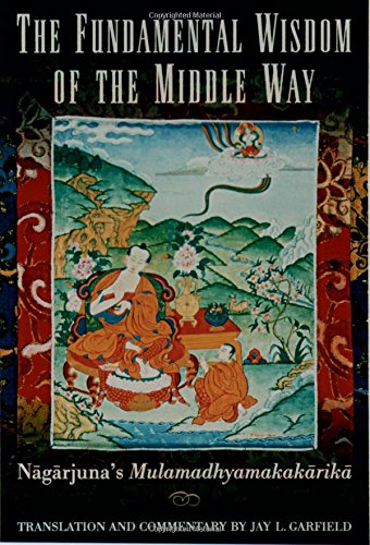 The best books on Time - The Mūlamadhyamakakārikā, or The Fundamental Wisdom of the Middle Way by Nagarjuna