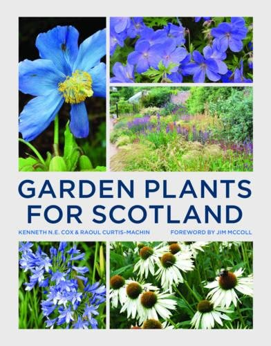 The best books on Plants and Plant Hunting - Garden Plants for Scotland by Kenneth Cox