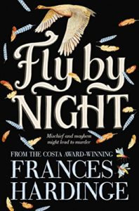 Fierce Girls in Tween Fiction - Fly By Night by Frances Hardinge
