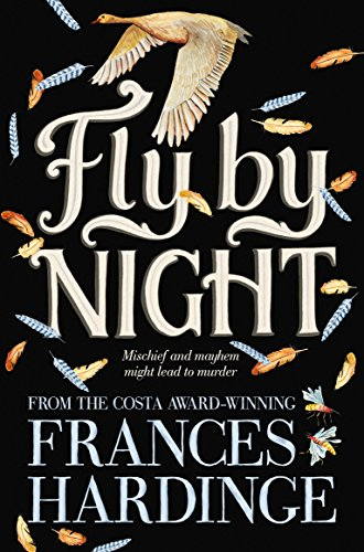 Kiran Millwood Hargrave on Fierce Girls in Tween Fiction - Fly By Night by Frances Hardinge