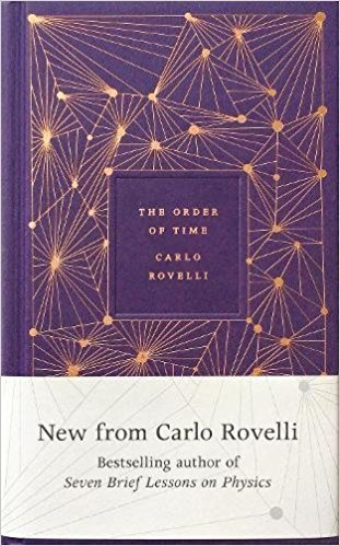 Summer Reading 2019: The Best Science Books to Take on Holiday - The Order of Time by Carlo Rovelli