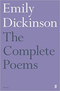 The best books on Radical Environmentalism - Complete Poems by Emily Dickinson