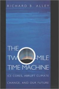 The best books on Ice - The Two Mile Time Machine by Richard B. Alley