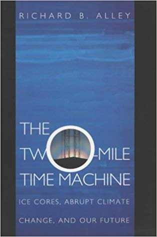 The Two Mile Time Machine by Richard B. Alley