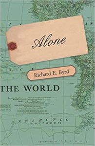 The best books on Ice - Alone by Richard E. Byrd