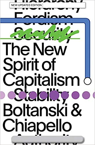 The best books on Moral Economy - The New Spirit of Capitalism by Eve Chiapello & Luc Boltanski