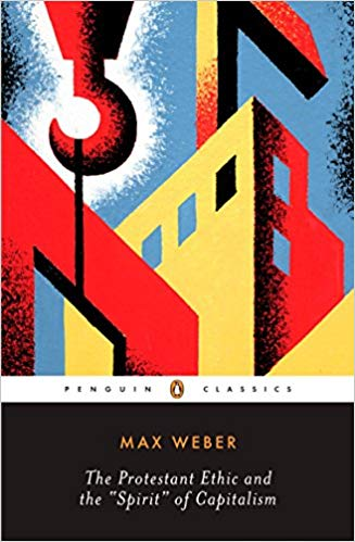 The best books on Moral Economy - The Protestant Ethic and the Spirit of Capitalism by Max Weber