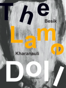 The Best of Georgian Literature - The Lame Doll by Ani Kopaliani (translator), Besik Kharanauli & Timothy Kercher (translator)