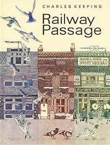 Children's Picture Books - Railway Passage by Charles Keeping