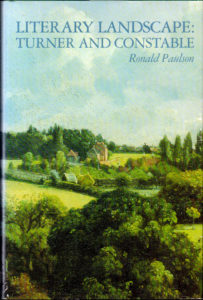 Andrew Graham-Dixon on His Favourite Art Books - Literary Landscape: Turner and Constable by Ronald Paulson