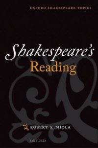 Robert S Miola on Shakespeare's Sources - Shakespeare's Reading by Robert S Miola