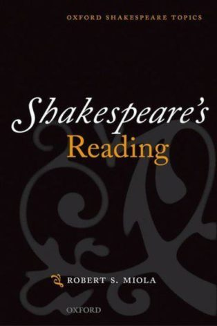 Shakespeare's Reading by Robert S Miola