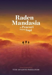 The Best Contemporary Indonesian Literature - Raden Mandasia: Si Pencuri Daging Sapi by Yusi Avianto Pareanom