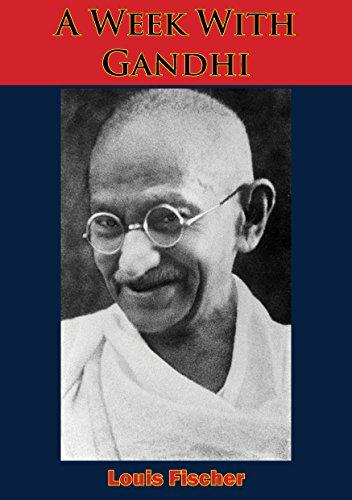 The best books on Gandhi - A Week with Gandhi by Louis Fischer