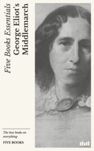 The best books on Philosophy and Everyday Living - Middlemarch by George Eliot