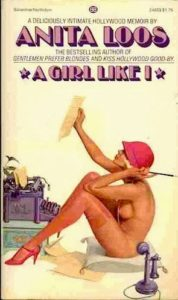 The best books on Celebrity - A Girl Like I by Anita Loos