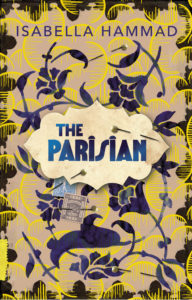 The Best Historical Fiction: The 2020 Walter Scott Prize Shortlist - The Parisian by Isabella Hammad