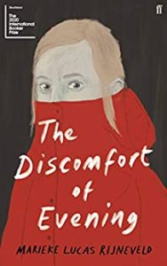The Best Fiction in Translation: The 2020 International Booker Prize - The Discomfort of Evening by Marieke Lucas Rijneveld, translated by Michele Hutchison