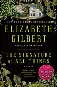 The Signature of All Things: A Novel by Elizabeth Gilbert