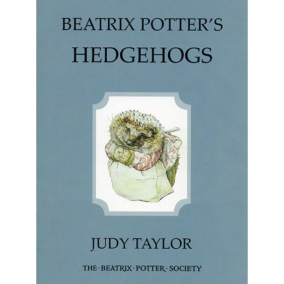 Beatrix Potter's Hedgehogs by Judy Taylor