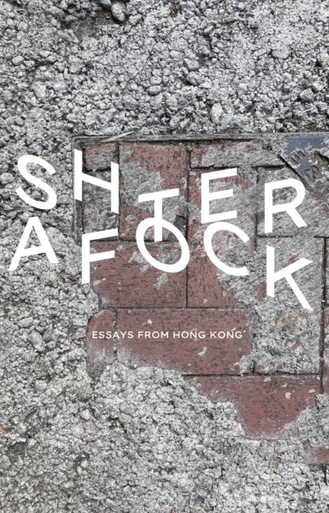 Aftershock: Essays from Hong Kong by Holmes Chan (editor)
