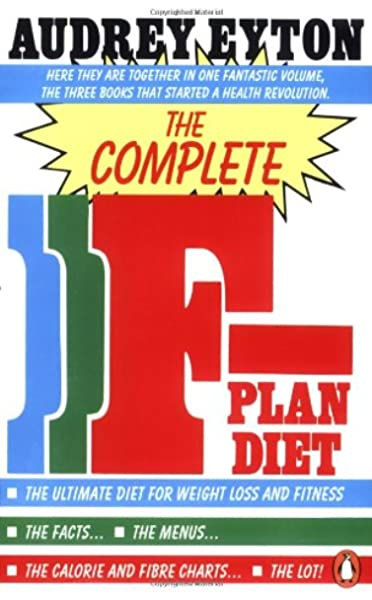 The F-Plan Diet: Lose Weight Fast and Live Longer by Audrey Eyton