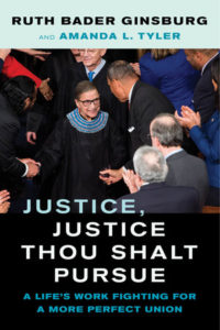 The best books on Ruth Bader Ginsburg - Justice, Justice Thou Shalt Pursue by Amanda Tyler & Ruth Bader Ginsburg