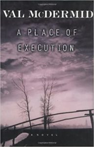 Best Crime Fiction of 2020 - A Place of Execution by Val McDermid