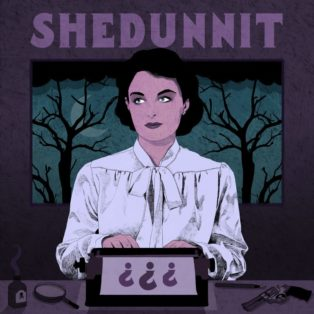 Shedunnit: The podcast that unravels the mysteries behind classic detective stories
