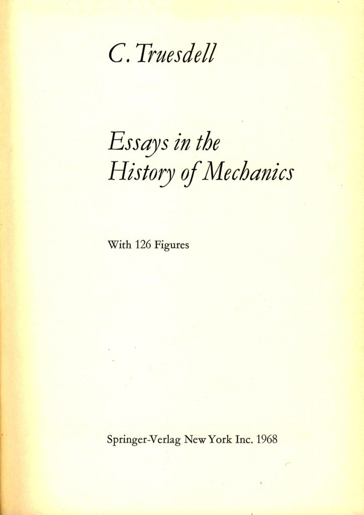 Essays in the History of Mechanics by Clifford Truesdell
