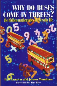 Favourite Maths Books - Why do Buses Come in Threes? by Jeremy Wyndham & Rob Eastaway