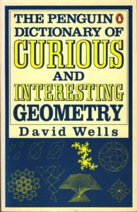 Favourite Maths Books - The Penguin Dictionary of Curious and Interesting Geometry by David Wells