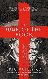 The Best of World Literature: The 2021 International Booker Prize Shortlist - The War of the Poor by Éric Vuillard, translated by Mark Polizzotti