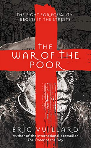 The War of the Poor by Éric Vuillard, translated by Mark Polizzotti