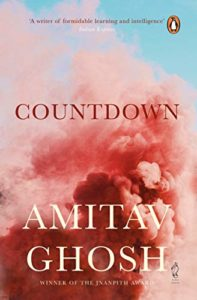 The best books on Contemporary India - Countdown by Amitav Ghosh