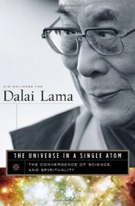 The best books on Peace - The Universe in a Single Atom: The Convergence of Science and Spirituality by His Holiness the Dalai Lama