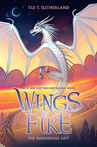 Wings of Fire: The Dangerous Gift by Tui T. Sutherland