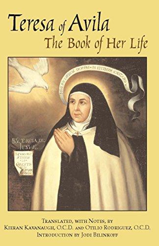 The Book of Her Life by Teresa of Avila