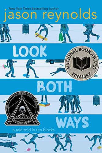 Look Both Ways by Jason Reynolds